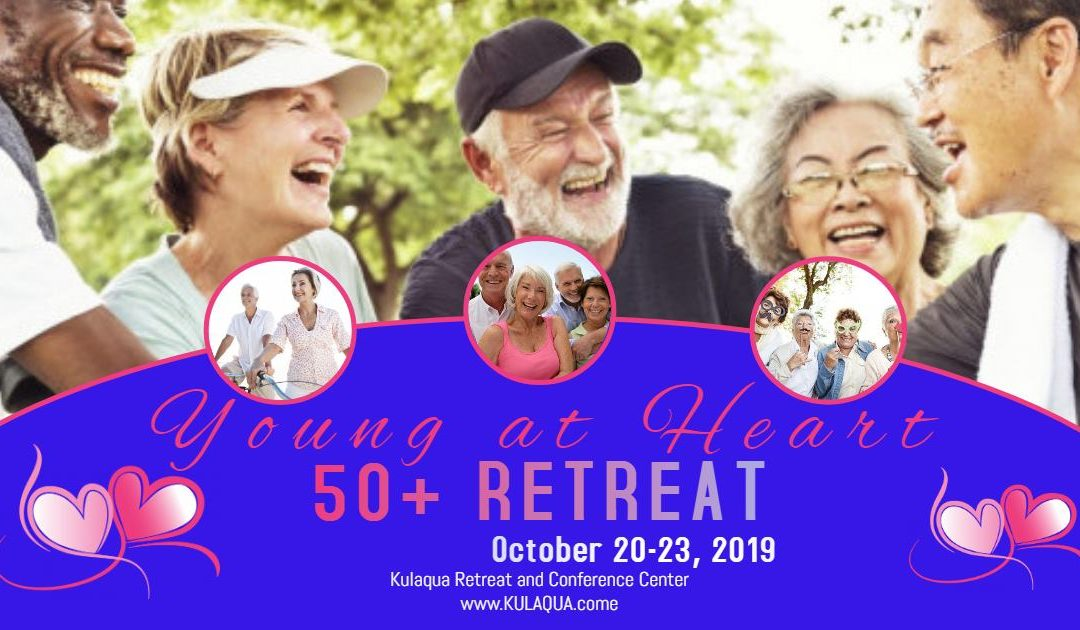 2019 Young At Heart Retreat