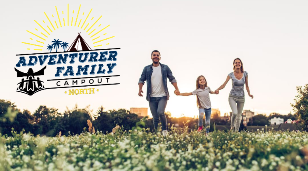 2019 NORTH Adventurers Family Campout Kulaqua Retreat and Conference Center